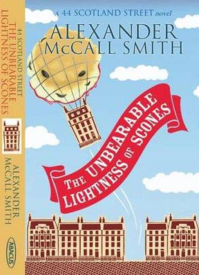 Unbearable Lightness of Scones -  Alexander McCall Smith - 9780349121147