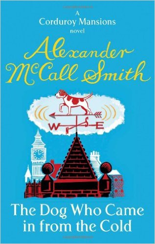 Dog Who Came In From The Cold -  Alexander Mccall Smith - 9780349123219