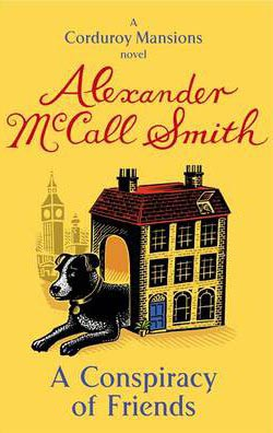 Conspiracy Of Friends -  Alexander Mccall Smith - 9780349123851