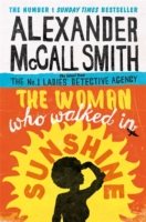 Woman Who Walked In Sunshine -  Alexander Mccall Smith - 9780349141039