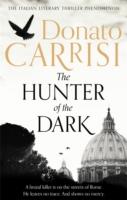 HUNTER OF THE DARK -  Donato Carrisi - 9780349141183