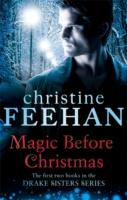 Magic Before Christmas -  Christine Feehan - 9780349402185