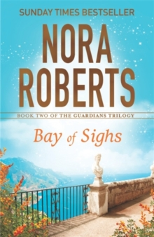 BAY OF SIGHS -  Nora Roberts - 9780349407845