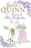 Because Of Miss Bridgerton -  Julia Quinn - 9780349410524