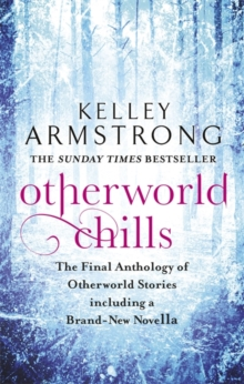 Otherworld Chills -  Kelley Armstrong - 9780356500683