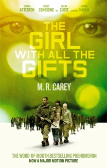 Girl with All the Gifts -  M. R. Carey - 9780356507231