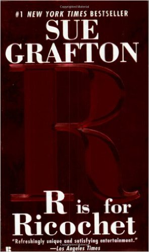 R IS FOR RICOCHET -  Sue Grafton - 9780425203866