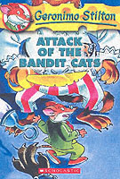 GERONIMO STILTON - 08 - ATTACK OF THE BANDIT CATS -  Geronimo Stilton - 9780439559706