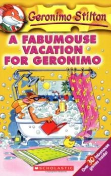 GERONIMO STILTON - 09 - FABUMOUSE VACATION FOR GERONIMO -  Geronimo Stilton - 9780439559713