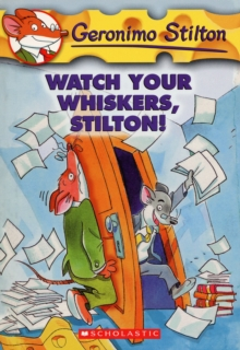 GERONIMO STILTON - 17 - WATCH YOUR WHISKERS STILTON -  Geronimo Stilton - 9780439691406