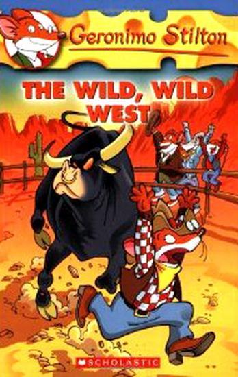 GERONIMO STILTON - 21 - WILD WILD WEST -  Geronimo Stilton - 9780439691444