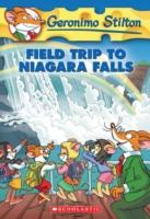 GERONIMO STILTON - 24 - FIELD TRIP TO NIAGARA FALLS -  Geronimo Stilton - 9780439691468