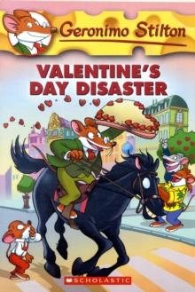GERONIMO STILTON - 23 - VALENTINES DAY DISASTER -  Geronimo Stilton - 9780439691475