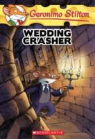 GERONIMO STILTON - 28 - WEDDING CRASHER -  Geronimo Stilton - 9780439841191