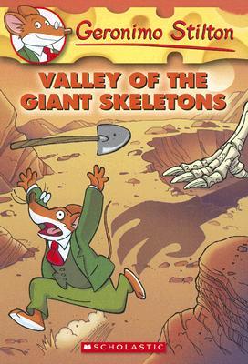 GERONIMO STILTON - 32 - VALLEY OF THE GIANT SKELETONS -  Geronimo Stilton - 9780545021326