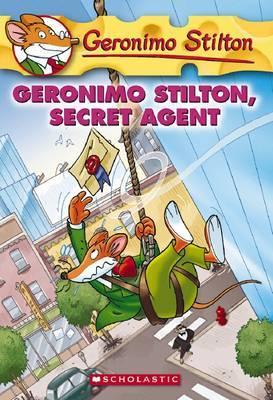GERONIMO STILTON - 34 - GERONIMO STILTON SECRET AGENT -  Geronimo Stilton - 9780545021340