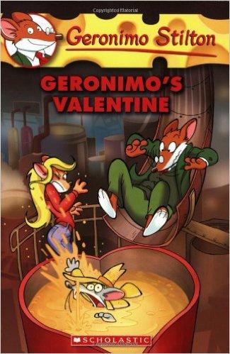 GERONIMO STILTON - 36 - GERONIMOS VALENTINE -  Geronimo Stilton - 9780545021364