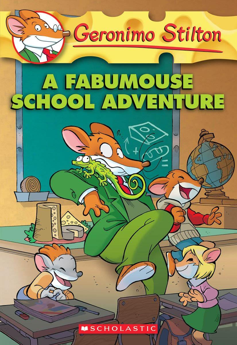 GERONIMO STILTON - 38 - FABUMOUSE SCHOOL ADVENTURE -  Geronimo Stilton - 9780545021388