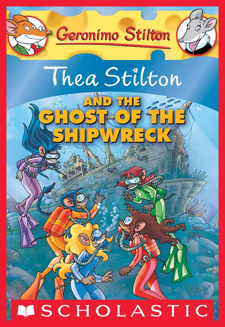 GS THEA STILTON - 03 - AND THE GHOST OF THE SHIPWRECK -  Kedai Buku - 9780545150590