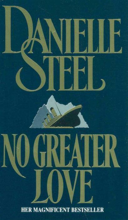 No Greater Love -  Danielle Steel  - 9780552135238