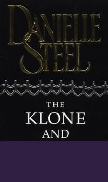 Klone And I -  Danielle Steel  - 9780552146371
