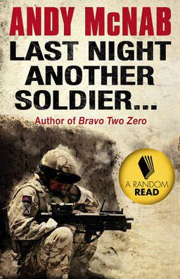 Last Night Another Soldier -  Andy Mcnab - 9780552165518