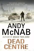 Dead Centre -  Andy McNab - 9780552166539