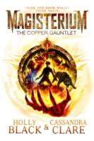 Magisterium: The Copper Gauntlet -  Holly Black - 9780552567718