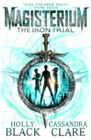 Magisterium: The Iron Trial -  Holly Black - 9780552567732