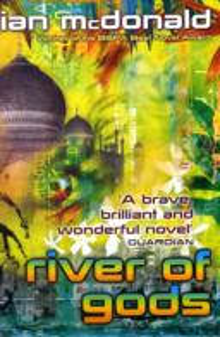 River of Gods -  Ian McDonald - 9780575082267