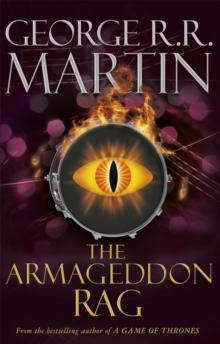 Armageddon Rag -  George R. R. Martin - 9780575129559