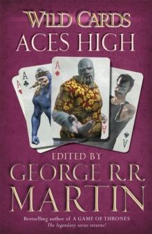 Aces High -  George R. R. Martin - 9780575134133