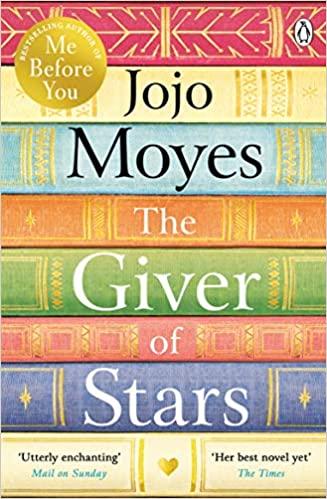 Giver of Stars - Moyes Jojo - 9780718183219