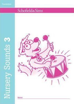 FOUNDATION - NURSERY SOUNDS BOOK 3 (SCHOFIELD) -  Sally Johnson - 9780721708577