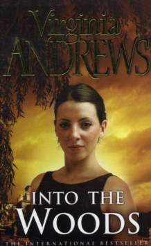 Into the Woods -  Virginia Andrews - 9780743461429
