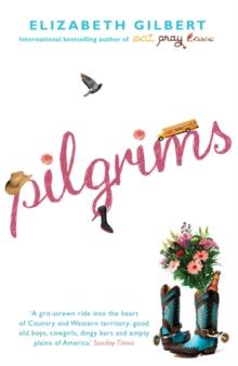 Pilgrims -  Elizabeth Gilbert - 9780747598251