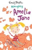 AMELIA JANE - NAUGHTY -  Enid Blyton - 9780749746674