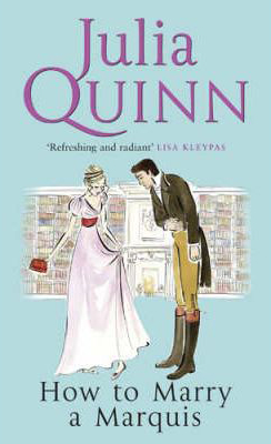 How to Marry a Marquis -  Julia Quinn - 9780749908805
