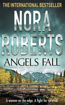 Angels Fall -  Nora Roberts - 9780749929671