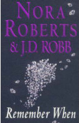 Remember When -  NoraRobb Roberts - 9780749934521