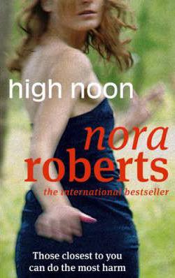 High Noon -  Nora Roberts - 9780749938987