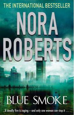 Blue Smoke -  Nora Roberts - 9780749940522