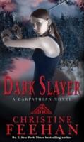 Dark Slayer -  Christine Feehan - 9780749941697