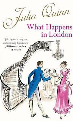 What Happens In London -  Julia Quinn - 9780749941895