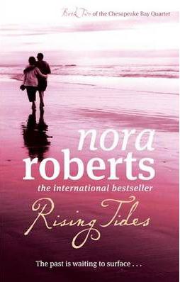 Rising Tides -  Nora Roberts - 9780749952624
