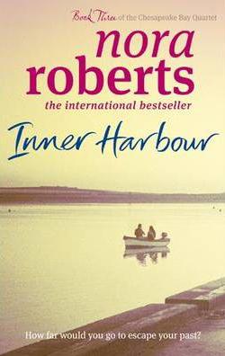 Inner Harbour (B Format) -  Nora Roberts - 9780749952679