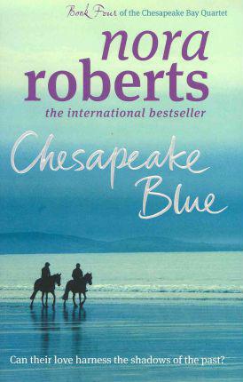 Chesapeake Blue (B Format) -  Nora Roberts - 9780749952723