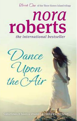 Dance Upon The Air -  Nora Roberts - 9780749952778