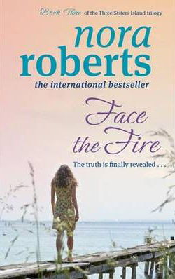 Face the Fire -  Nora Roberts - 9780749952877