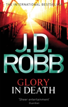 Glory In Death -  J.D Robb - 9780749954215